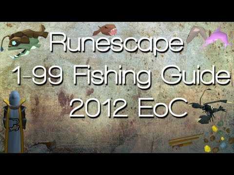 Runescape – 1-99 Fishing Guide [EoC]2013| F2P & P2P | Fast xp