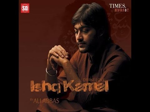 Sajna Ve Album ''ishq Kamal'' By Ali Abbas ...!!! video