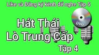 Hát Thái Đám Cưới Tập 4  Lò T Cấp   DT Thái VN
