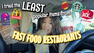 i tried the LEAST popular items from fast food restaurants