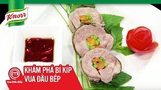 Knorr & Vua Đầu bếp VN 2014 – Thịt Luộc Nhồi Rau Củ