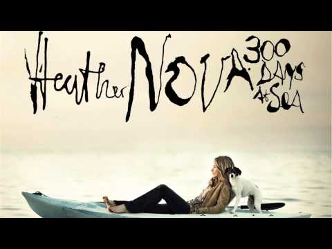 Heather Nova - When Somebody Turn You On