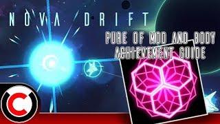 Nova Drift: 'Pure of Mod and Body' Achievement Guide - Ultra Co-op