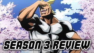 Boku no Hero Academia SEASON 3 REVIEW ft. MikeBowShow *SPOILERS*