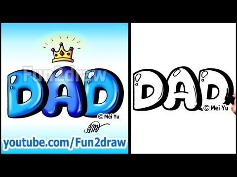 Draw Dad with Crown Graffiti Bubble Letters