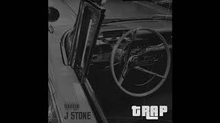 J Stone - Trap (Prod by 2WO4OUR)