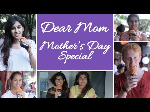 Dear Mom | Mother's Day Special