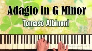Adagio in G Minor - Tomaso Albinoni (piano cover + ноты)