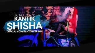 Dj Kantik Ft Arbaz Khan & Zohaib Amjad & Aryan Khan - Shisha (Official Edit)