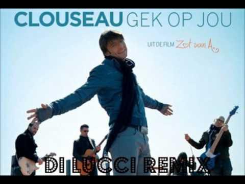 Clouseau vs. Di Lucci - Gek op jou (Di Lucci's dans remix)