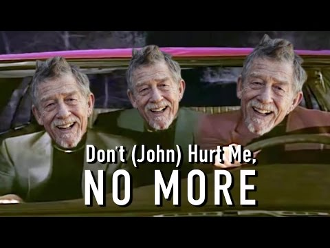 Don't (John) Hurt me, NO MORE.