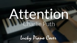 Download Lagu [Piano Cover] 'Attention' by Charlie Puth Gratis STAFABAND