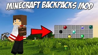 Minecraft How to increase Inventory Space with Backpacks (Mod)