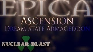 EPICA - Ascension - Dream State Armageddon (Lyric video)