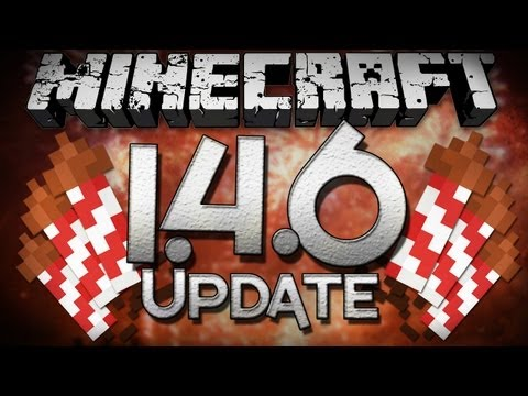 Minecraft: 1.4.6 Update - Fireworks, Enchantments, and More!