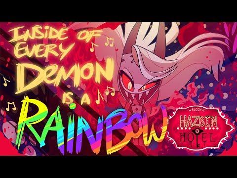 "HAZBIN HOTEL - ""INSIDE OF EVERY DEMON IS A RAINBOW"" (ORIGINAL SONG)"