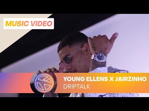 Young Ellens - Driptalk ft. Jairzinho (Prod. Saffehbeats) |
