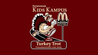 Pathfinder Kids Kampus 11th Annual Turkey Trot 5K