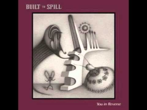 Built To Spill - Mess With Time