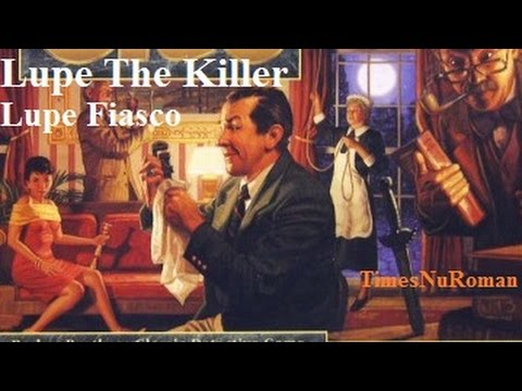 Lupe Fiasco - Lupe The Killer