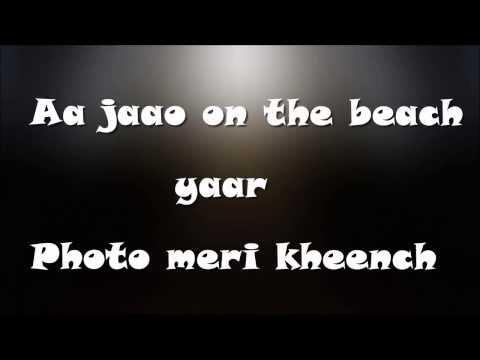 Sunny Sunny Lyrics Full Hd--- Yaariyan   Yo Yo Honey Singh. video