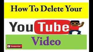 How to Delete a Video from YouTube? - Basic YouTube Training in Hindi