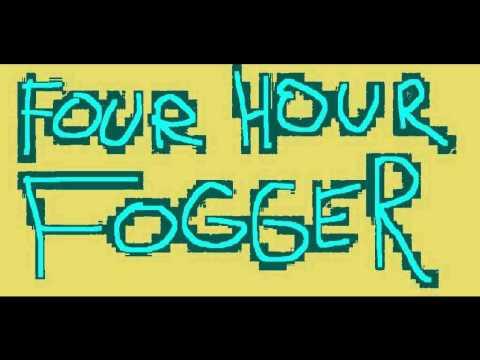 Four Hour Fogger - Test of Toast