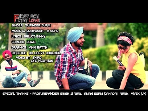 First Day First Love | Supinder Gurm | Latest Punjabi Songs 2013 ( College Life )