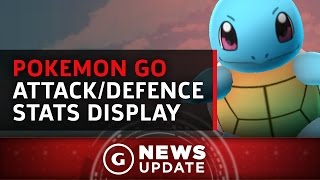 New Pokemon Go Update Adds Ability to Check Out Pokemon's Attack/Defence Stats - GS News Update