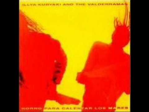 Illya Kuryaki And The Valderramas - Tal Vez