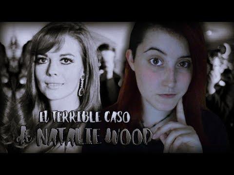 El TERRIBLE CASO de NATALIE WOOD   Nekane Flisflisher