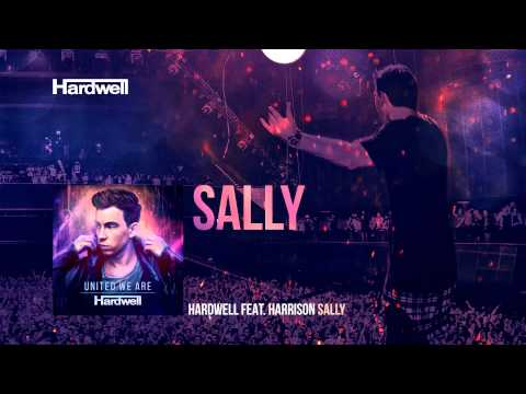 Hardwell Feat. Harrison - Sally (out Now!) #unitedweare video