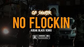 "Gb Shooter - "" KODAK BLACK NO FLOCKING "" Remix Shot By : "" Shooter & Co. """