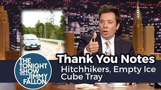Thank You Notes: Hitchhikers, Empty Ice Cube Tray