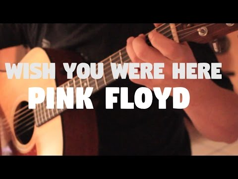 "Pink Floyd ""Wish You Were Here"" on Fingerstyle by Fabio Lima"
