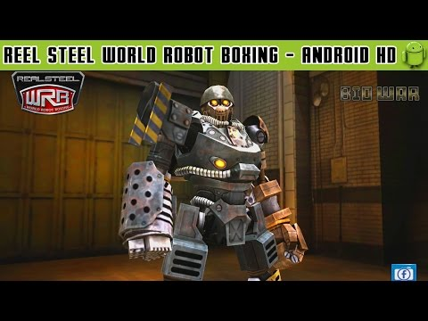 Real Steel World Robot Boxing - Gameplay Android HD / HQ Audio (Android Games HD)