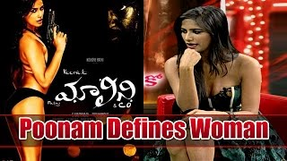 poonam-pandey-defines-woman-malini-co-exclusive-interview