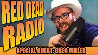 Greg Miller Talks Tombstone and Red Dead Redemption 2 News: Red Dead Radio Ep. 2