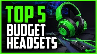 Best Budget Gaming Headsets [July 2019] - 5 Cheap Headsets For Gaming