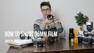 How to Shoot 35mm FILM: Analog Photography Tutorial Part 1