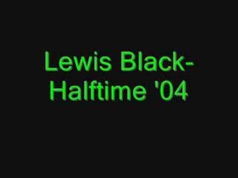 Lewis Black-Halftime '04