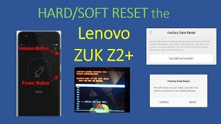 HOW TO HARD RESET  Lenovo Z2 Plus SMARTPHONE