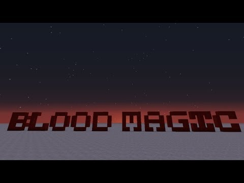 Blood Magic Spotlight Part 4 - Spells, Potions, Summoning & Teleposers! (plus new sigil/rituals)