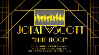 Blue Moon - Frank Sinatra (Sung by Jonah Scott)