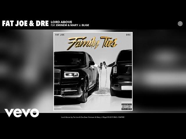 Fat Joe, Dre - Lord Above (Audio) ft. Eminem & Mary J. Blige thumbnail