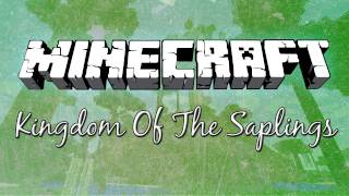 Kingdom Of The Saplings - To Isengard?!