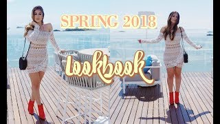 SPRING 2018 FASHION LOOKBOOK: MY STYLE