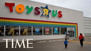 Toys 'R' Us Tells Employees Its Plan To Close Or Sell All Stores In The US After Six Decades | TIME