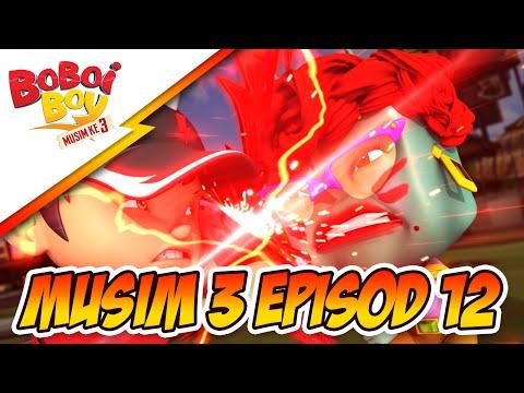 BoBoiBoy Season 3 Episode 12