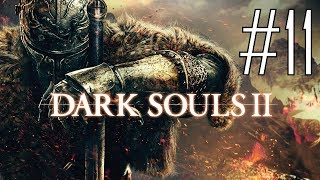 Dark Souls II: Scholar of the First Sin #11 - Vote of Confidence